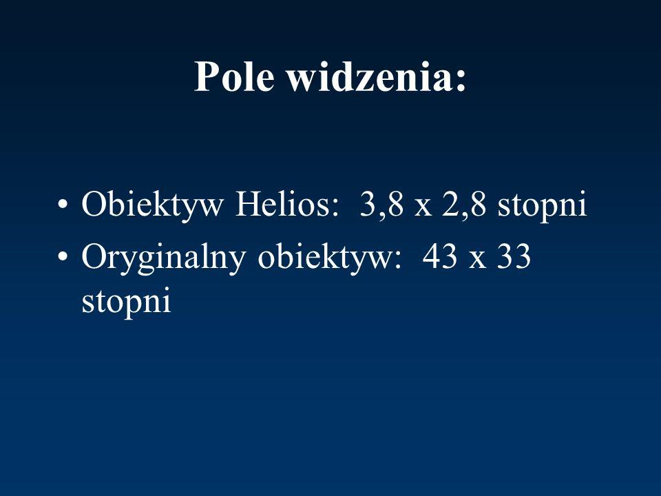 Pole widzenia: Obiektyw Helios: 3,8 x 2,8 stopni