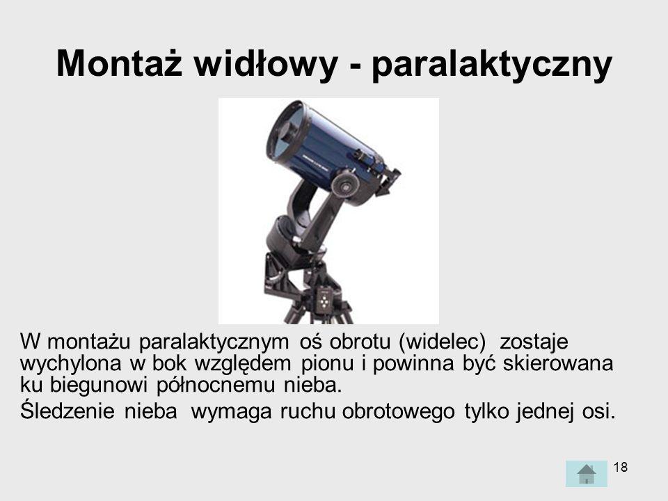 Montaż widłowy - paralaktyczny