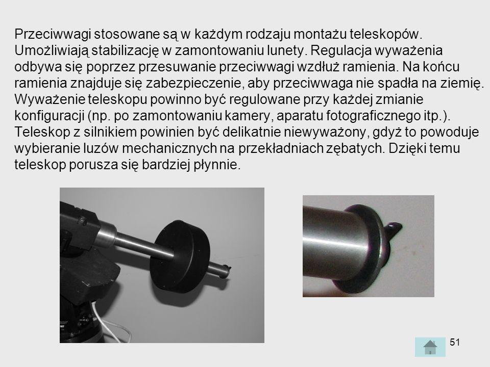 Przeciwwagi stosowane są w każdym rodzaju montażu teleskopów