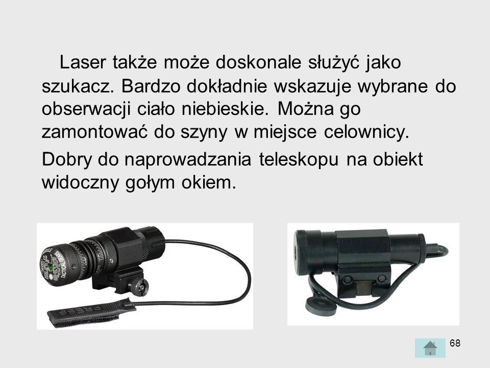 Laser także może doskonale służyć jako szukacz