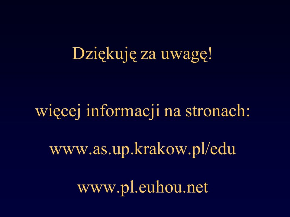 Dziękuję za uwagę. więcej informacji na stronach: www. as. up. krakow