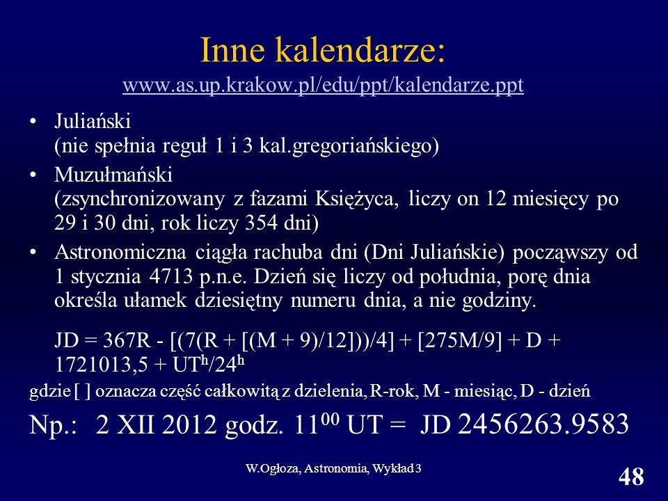 Inne kalendarze: www.as.up.krakow.pl/edu/ppt/kalendarze.ppt