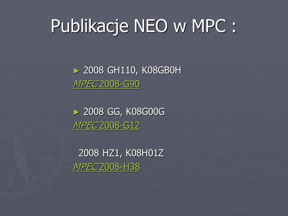 Publikacje NEO w MPC : 2008 GH110, K08GB0H MPEC 2008-G90