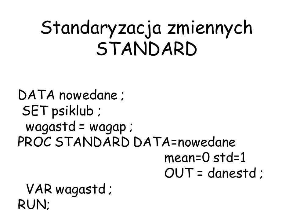 Standaryzacja zmiennych STANDARD