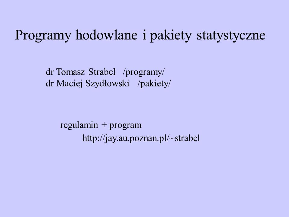 Programy hodowlane i pakiety statystyczne