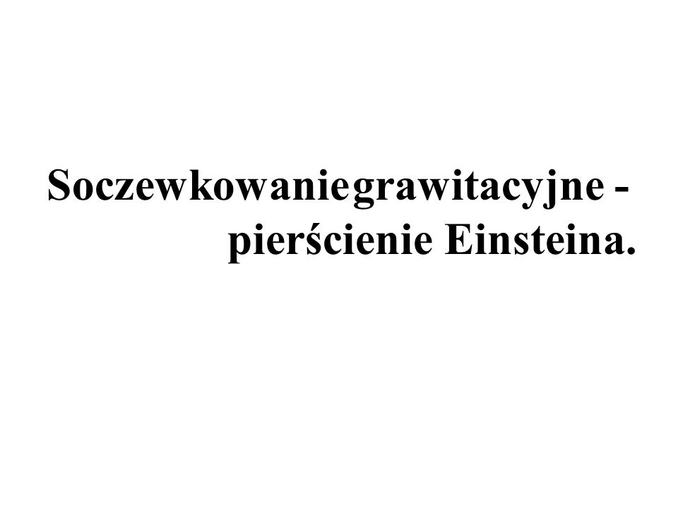 Soczewkowanie grawitacyjne -