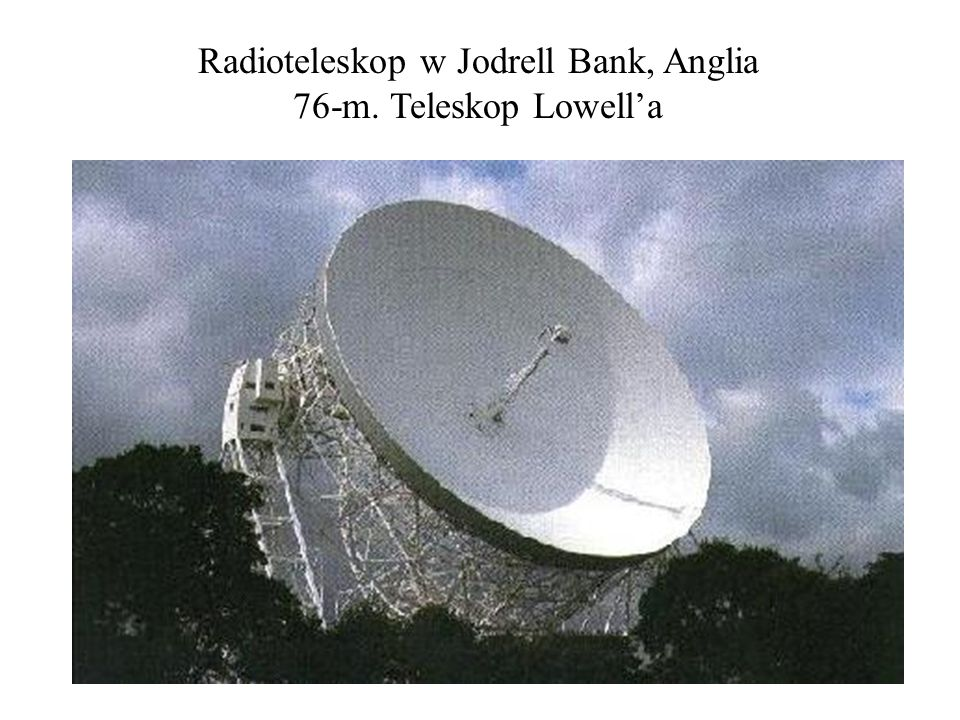 Radioteleskop w Jodrell Bank, Anglia