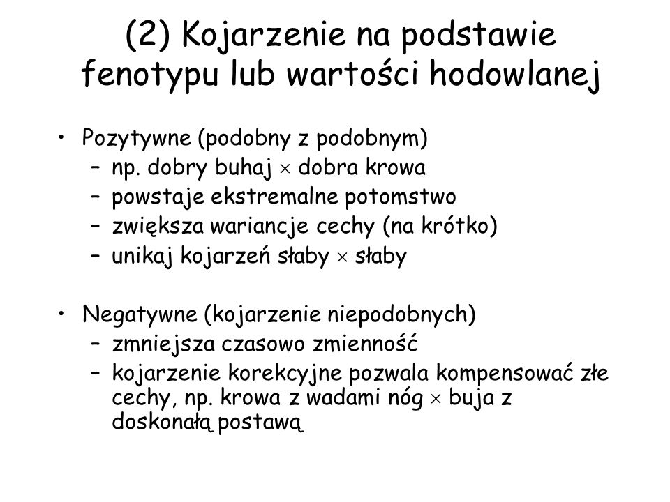 (2) Kojarzenie na podstawie fenotypu lub wartości hodowlanej