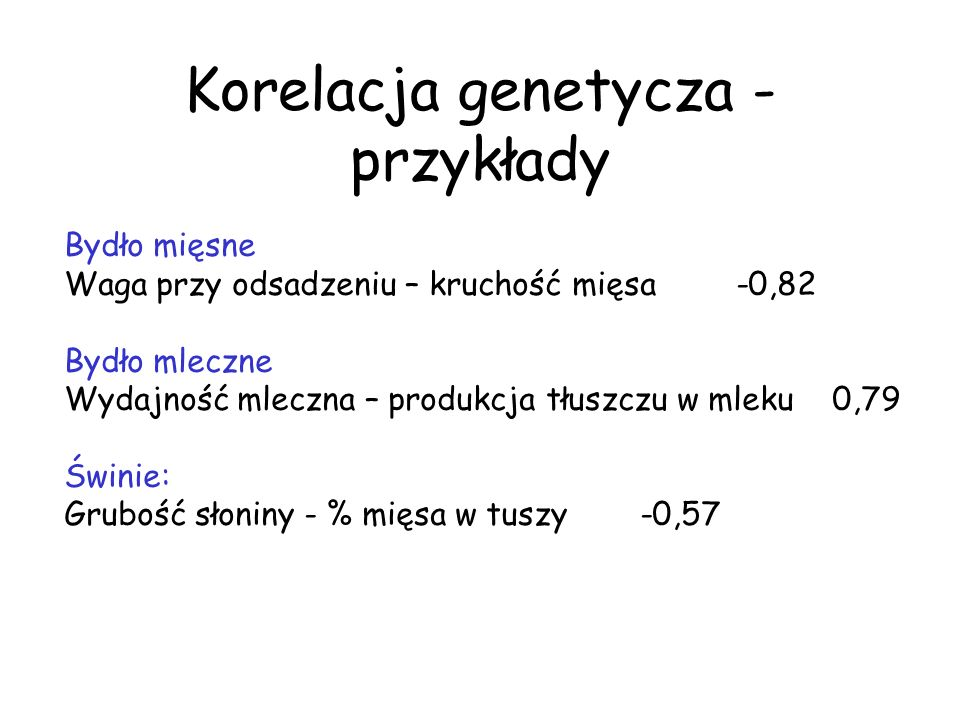 Korelacja genetycza - przykłady