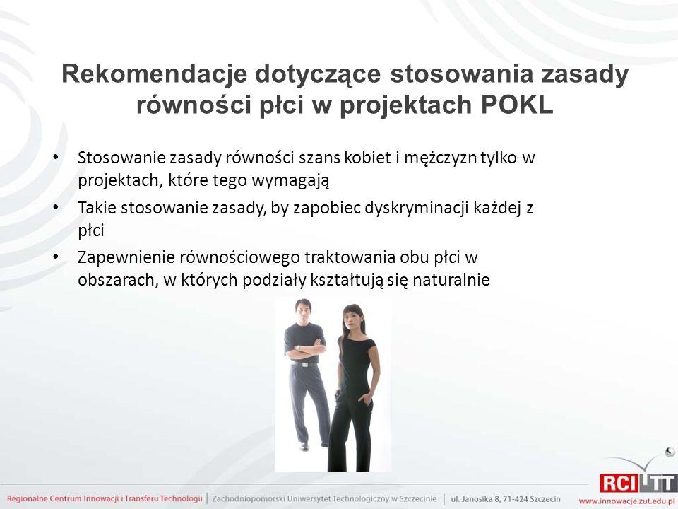 Rekomendacje dotyczące stosowania zasady równości płci w projektach POKL