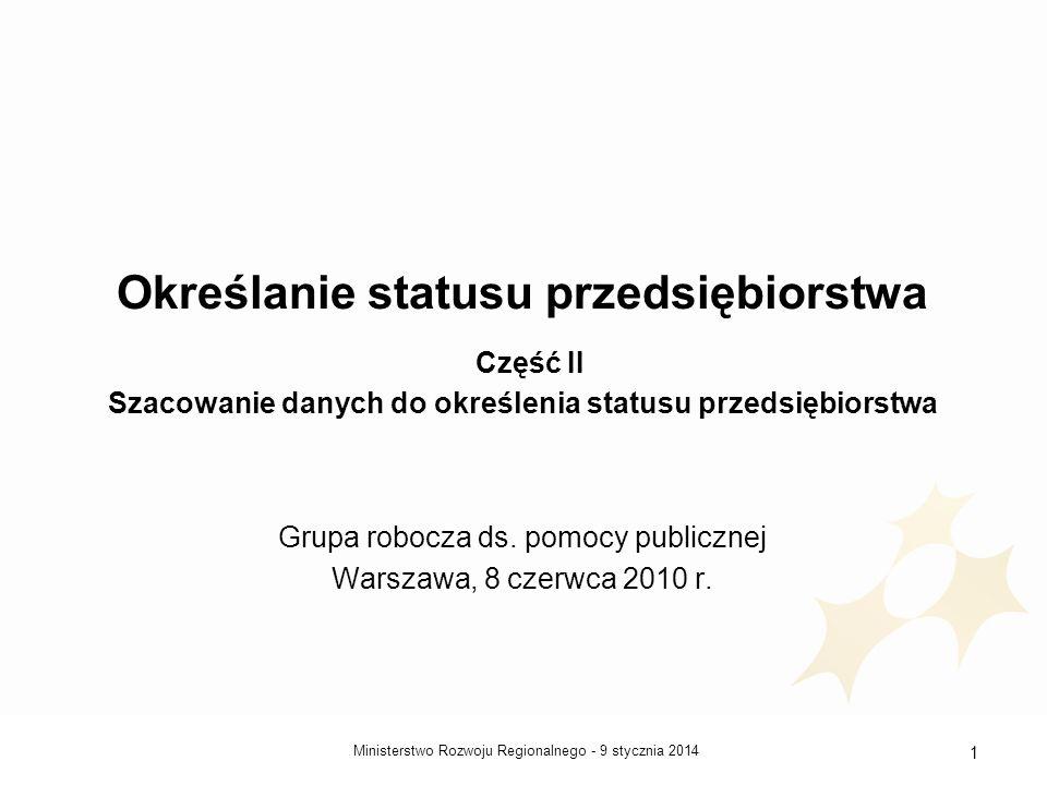 Grupa robocza ds. pomocy publicznej Warszawa, 8 czerwca 2010 r.
