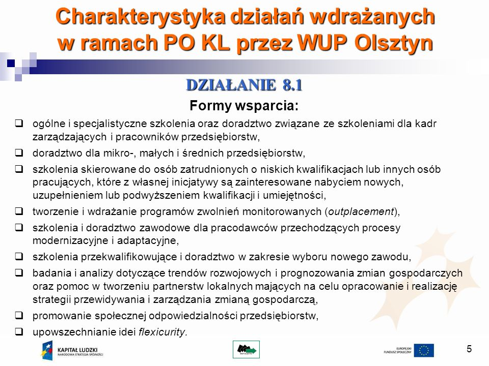 Charakterystyka działań wdrażanych w ramach PO KL przez WUP Olsztyn
