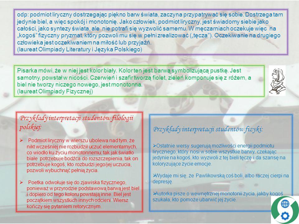 Przykłady interpretacji studentów filologii polskiej: