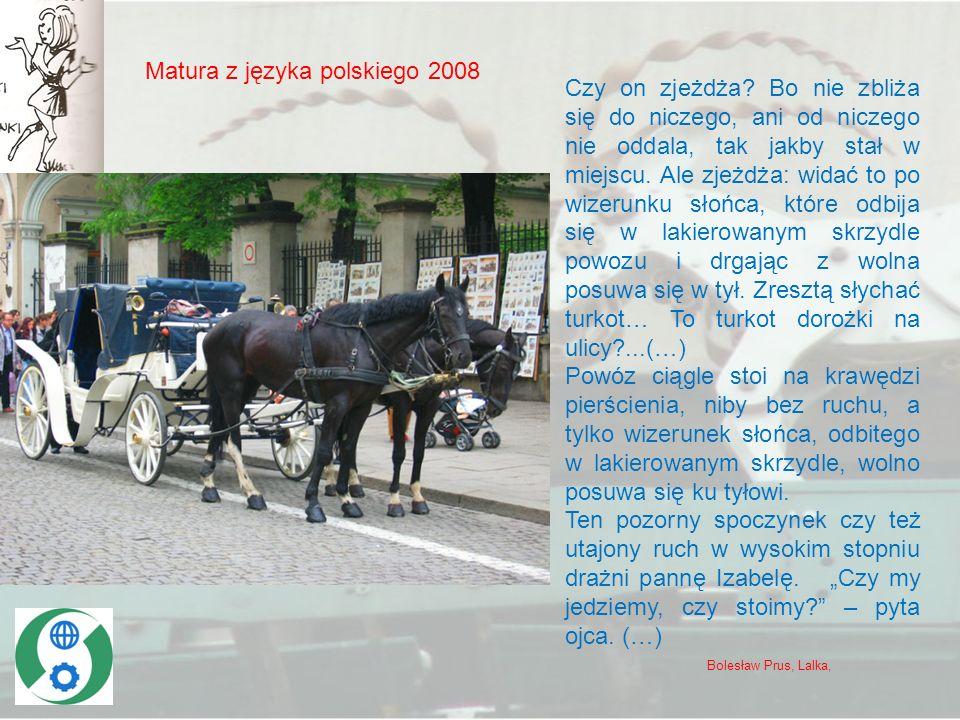 Matura z języka polskiego 2008