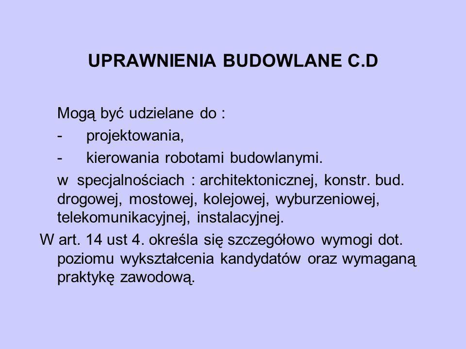UPRAWNIENIA BUDOWLANE C.D