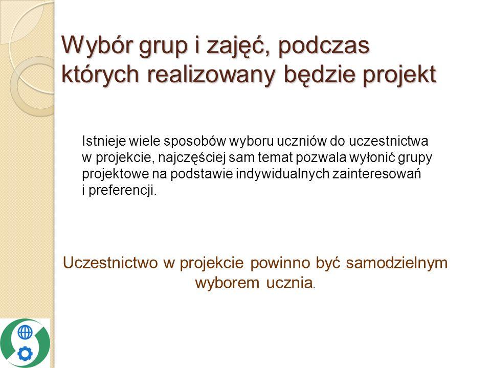 Wybór grup i zajęć, podczas których realizowany będzie projekt