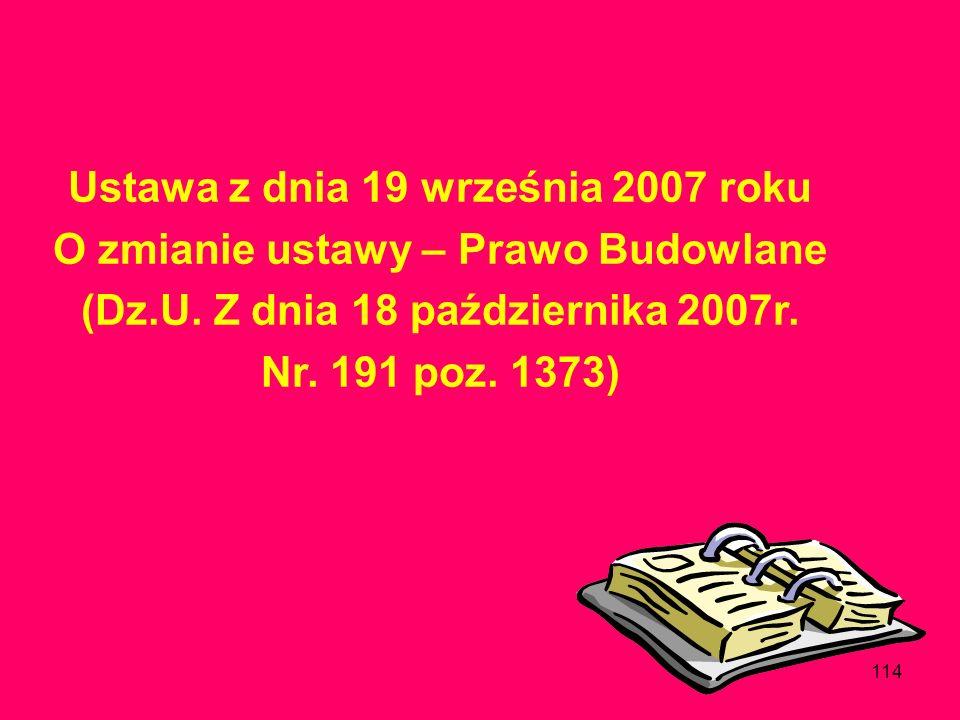 Ustawa z dnia 19 września 2007 roku O zmianie ustawy – Prawo Budowlane