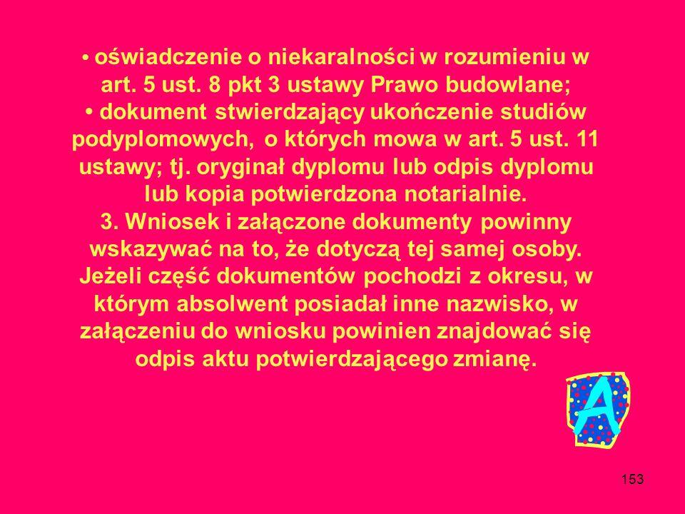 • oświadczenie o niekaralności w rozumieniu w art. 5 ust