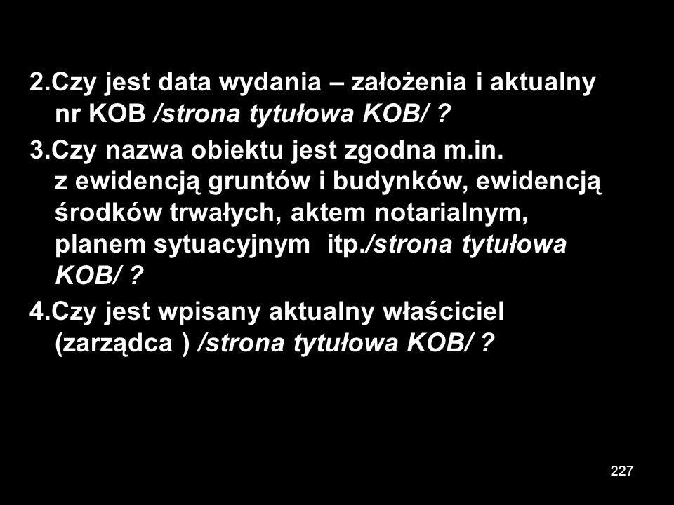 2.Czy jest data wydania – założenia i aktualny nr KOB /strona tytułowa KOB/