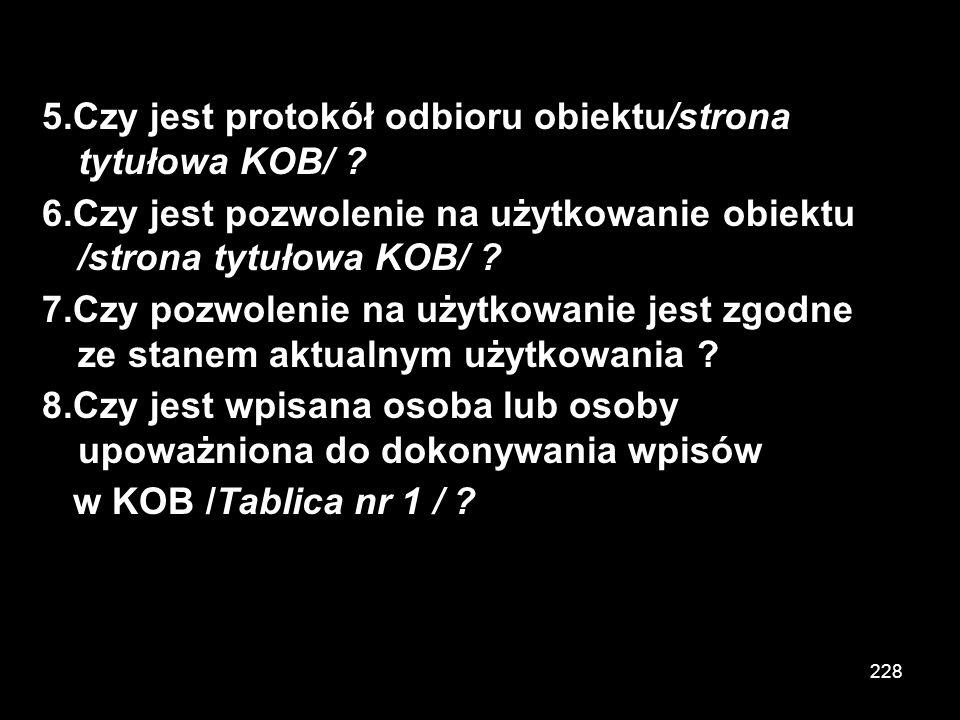 5.Czy jest protokół odbioru obiektu/strona tytułowa KOB/