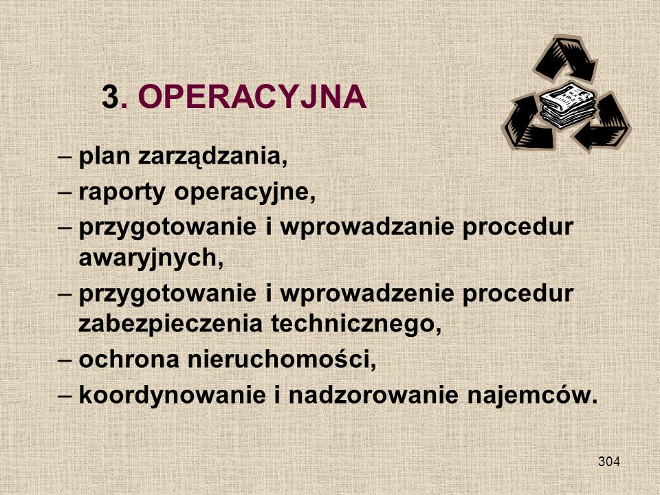 3. OPERACYJNA plan zarządzania, raporty operacyjne,