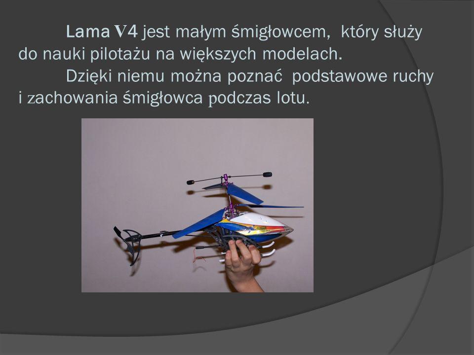 Lama V4 jest małym śmigłowcem, który służy do nauki pilotażu na większych modelach.