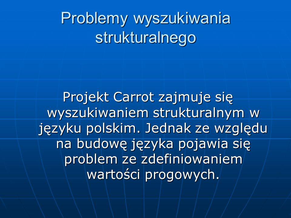 Problemy wyszukiwania strukturalnego