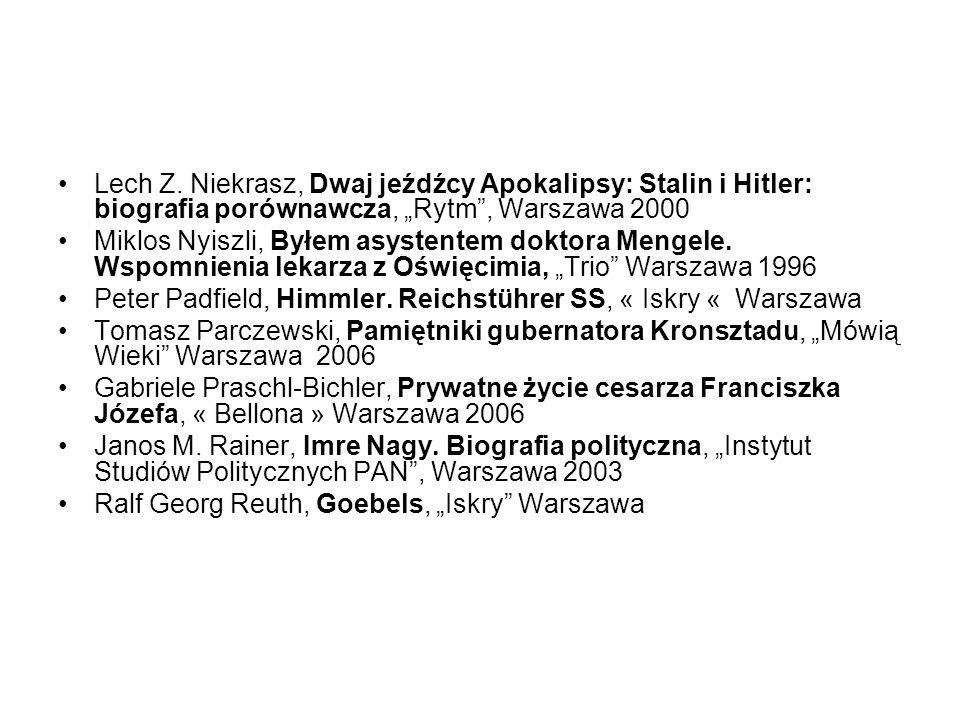 """Lech Z. Niekrasz, Dwaj jeźdźcy Apokalipsy: Stalin i Hitler: biografia porównawcza, """"Rytm , Warszawa 2000"""