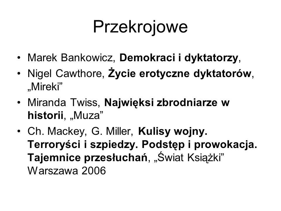 Przekrojowe Marek Bankowicz, Demokraci i dyktatorzy,