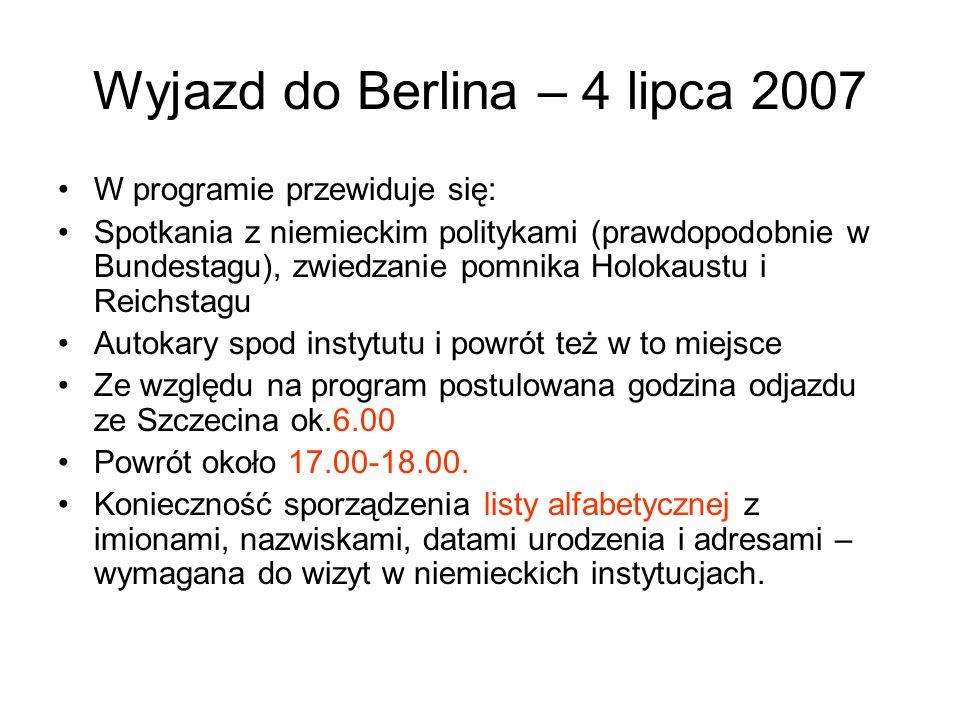 Wyjazd do Berlina – 4 lipca 2007
