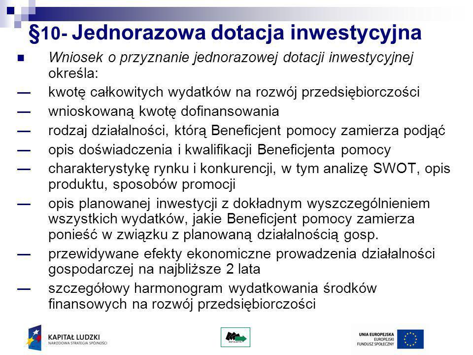 §10- Jednorazowa dotacja inwestycyjna
