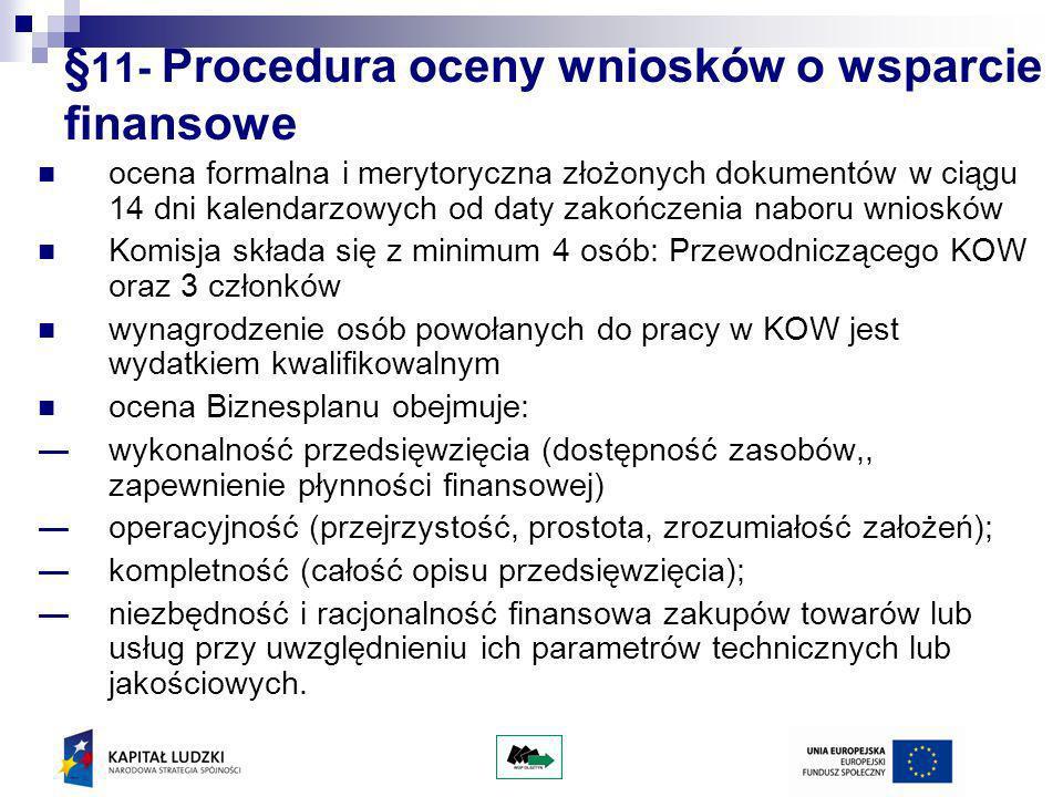 §11- Procedura oceny wniosków o wsparcie finansowe