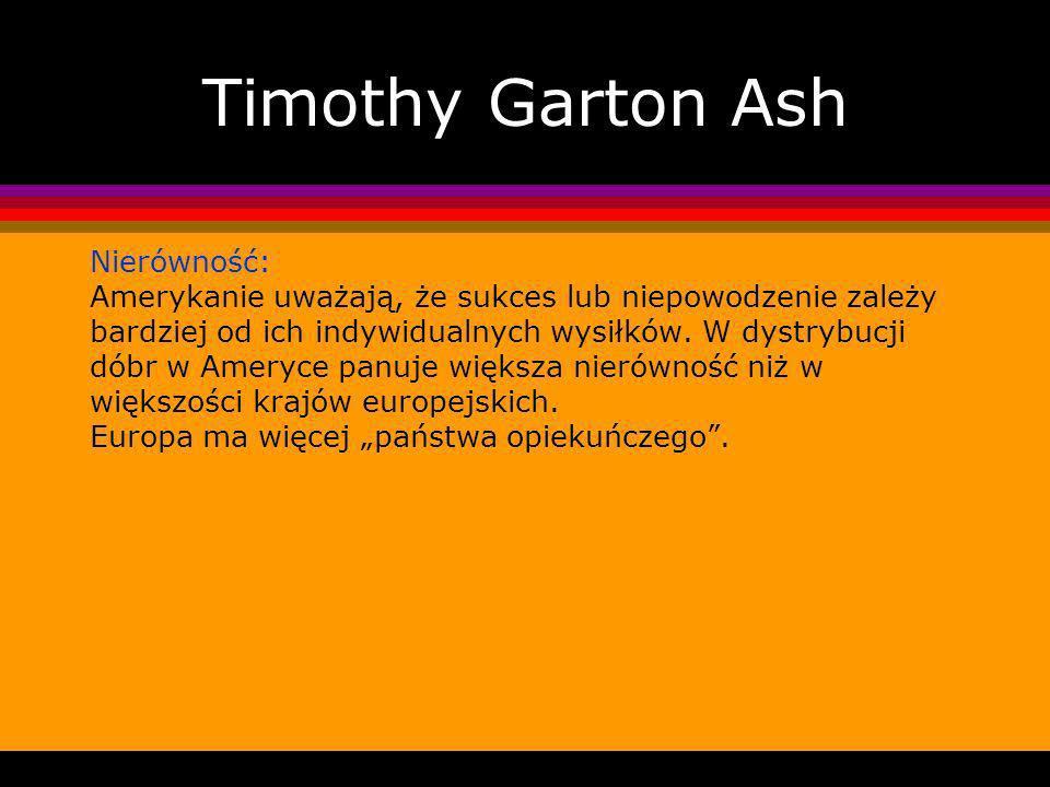 Timothy Garton Ash Nierówność: