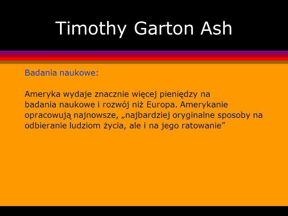 Timothy Garton Ash Badania naukowe: