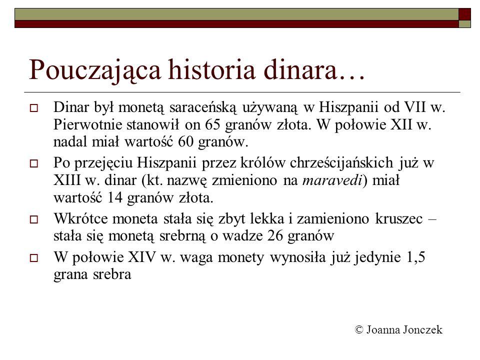 Pouczająca historia dinara…