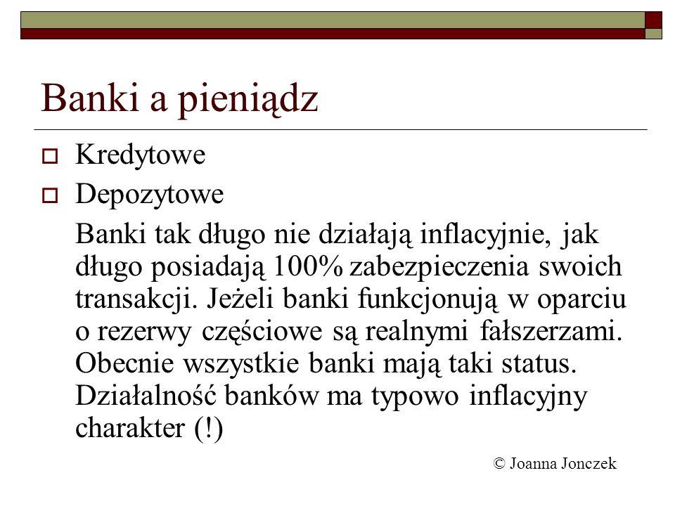 Banki a pieniądz Kredytowe Depozytowe