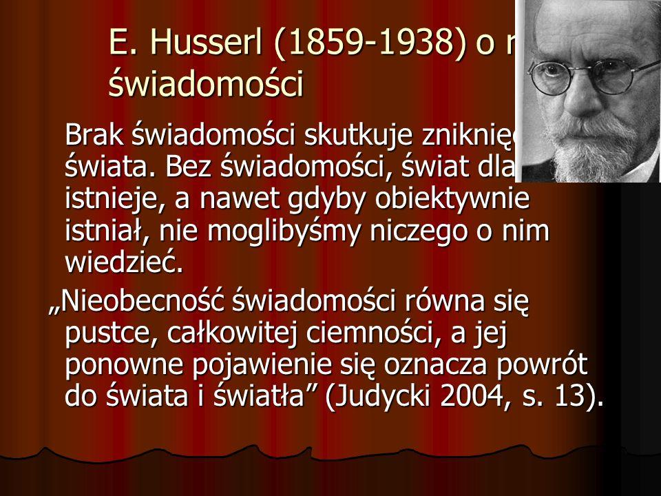 E. Husserl (1859-1938) o roli świadomości