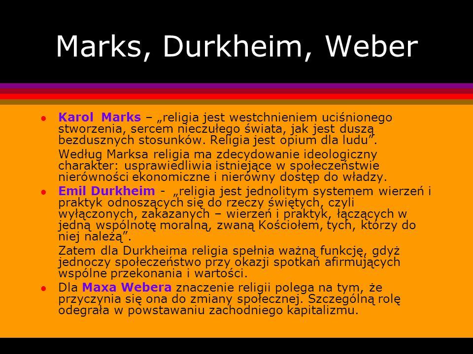 Marks, Durkheim, Weber