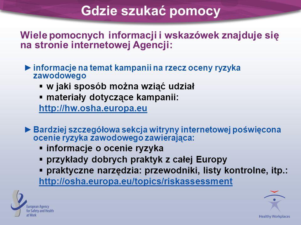 Gdzie szukać pomocy Wiele pomocnych informacji i wskazówek znajduje się na stronie internetowej Agencji: