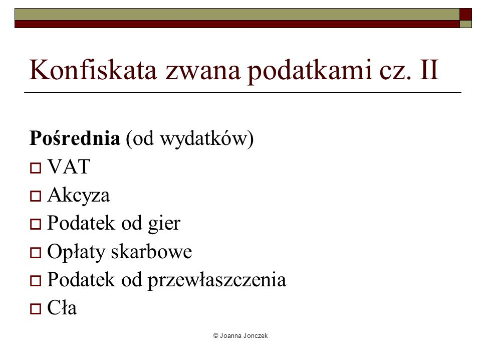 Konfiskata zwana podatkami cz. II
