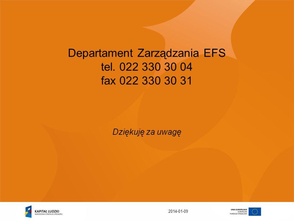 Departament Zarządzania EFS tel. 022 330 30 04 fax 022 330 30 31
