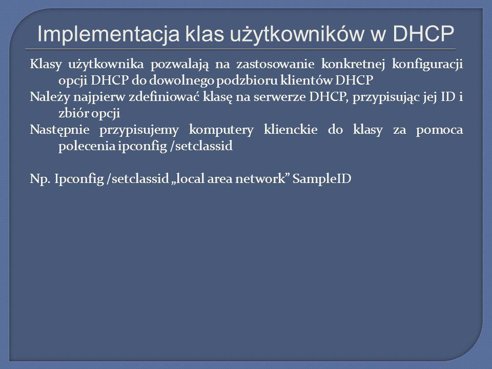 Implementacja klas użytkowników w DHCP