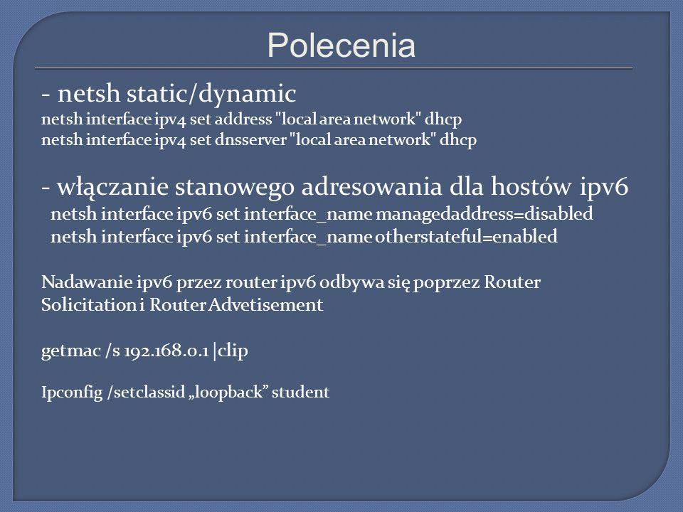 Polecenia - netsh static/dynamic