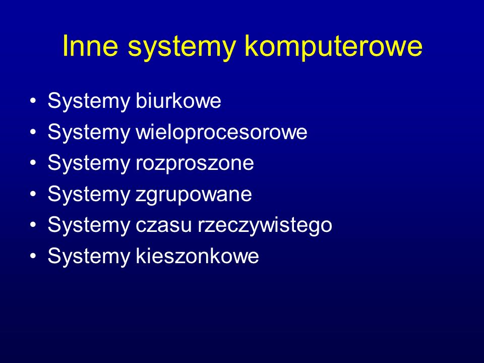 Inne systemy komputerowe