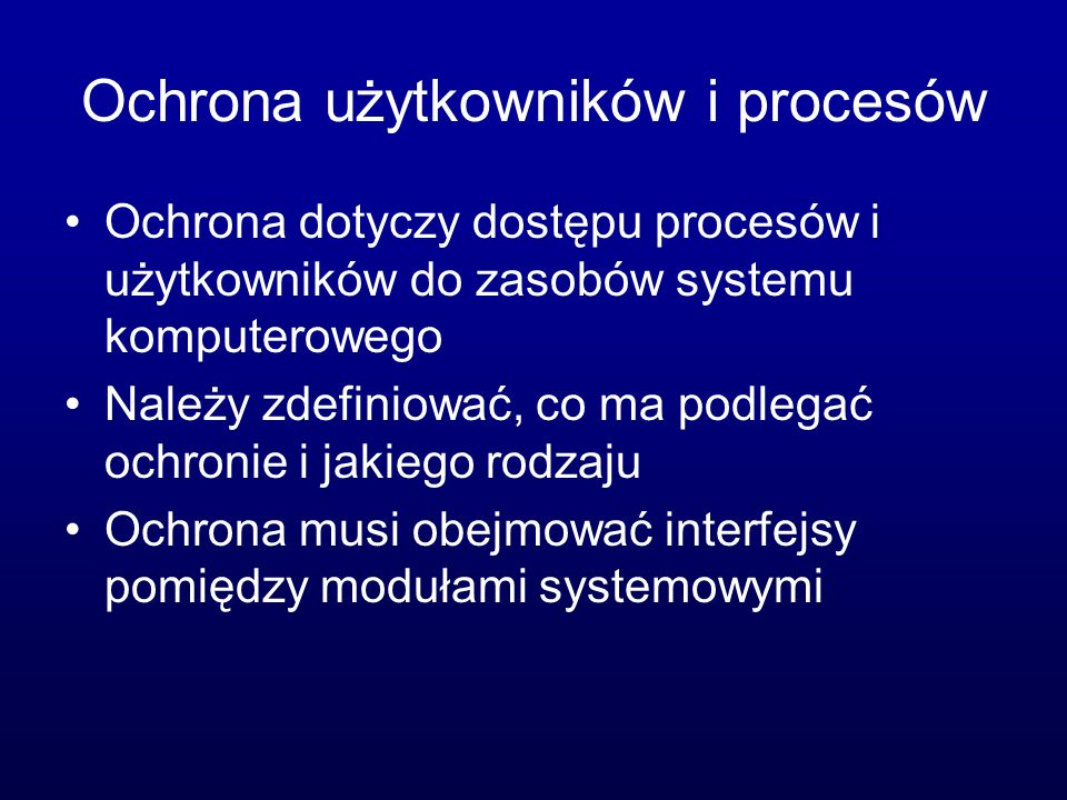 Ochrona użytkowników i procesów