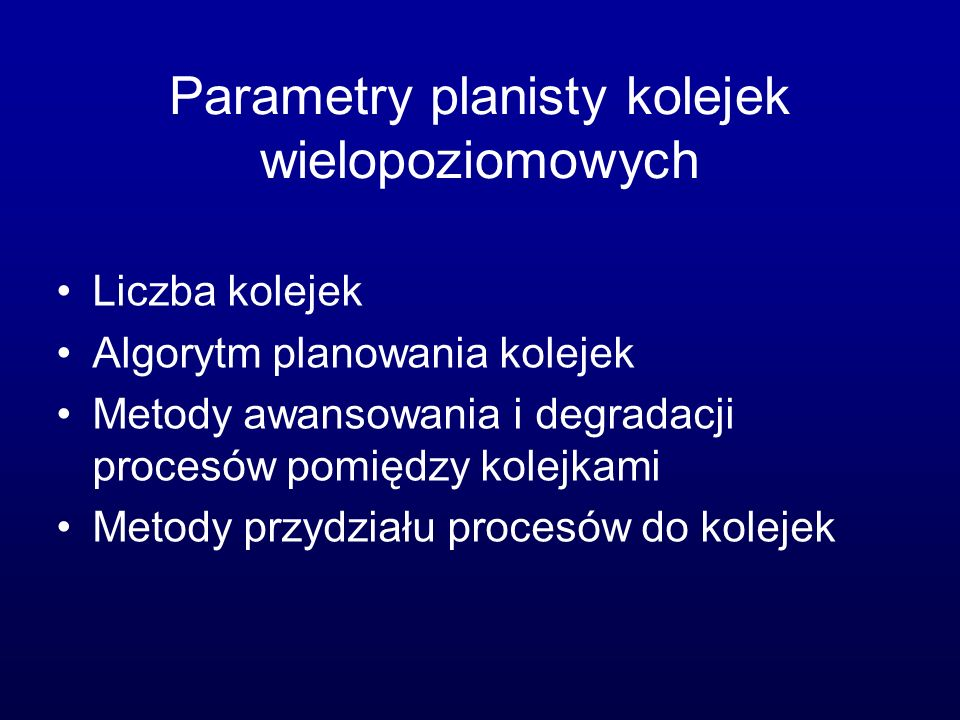 Parametry planisty kolejek wielopoziomowych
