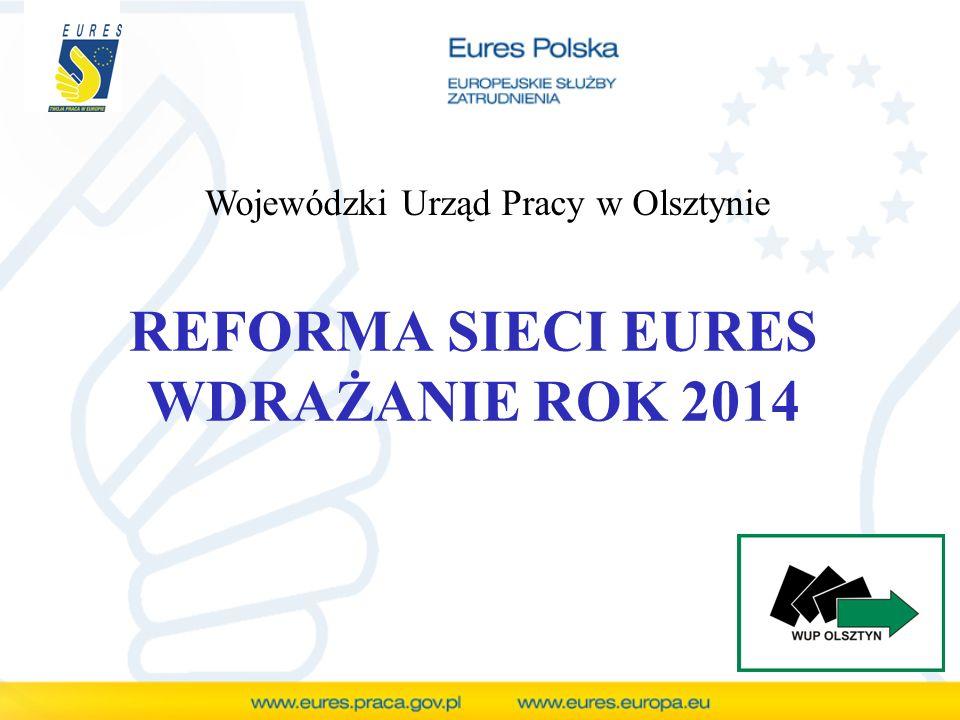 REFORMA SIECI EURES WDRAŻANIE ROK 2014