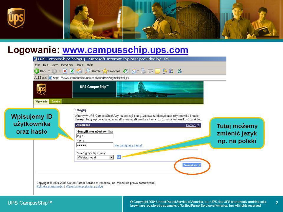 Logowanie: www.campusschip.ups.com