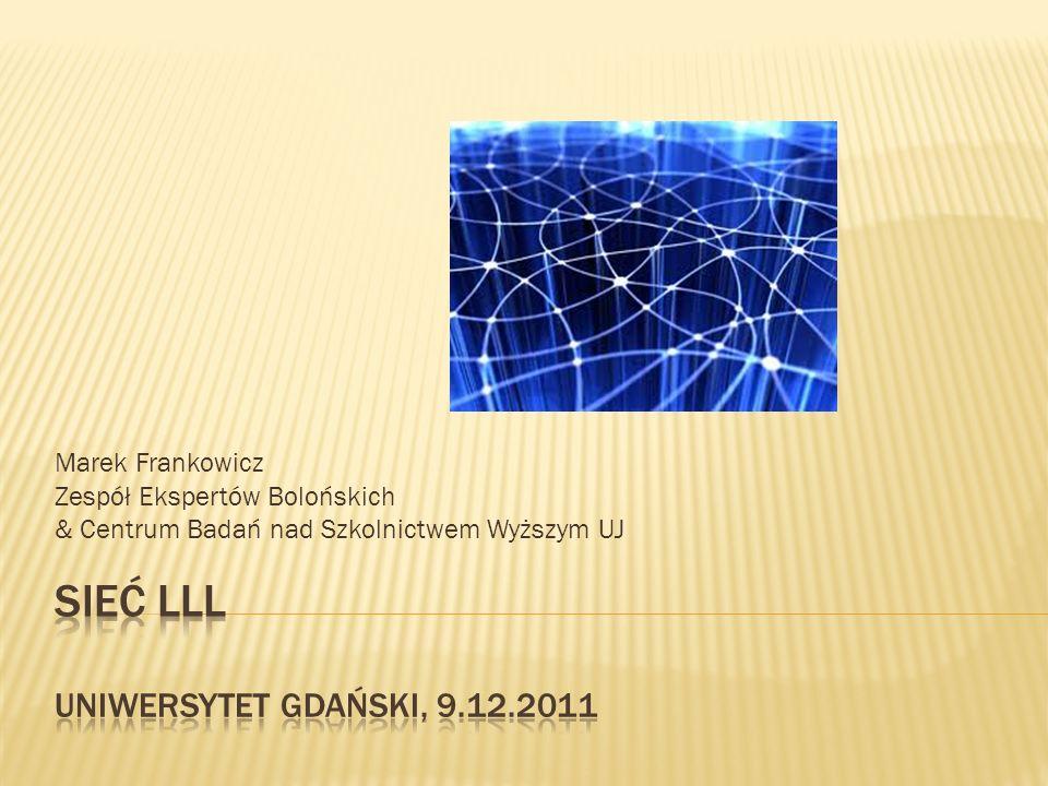 SIEĆ LLL Uniwersytet gdański, 9.12.2011