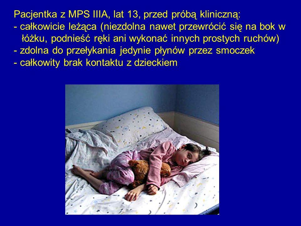 Pacjentka z MPS IIIA, lat 13, przed próbą kliniczną: